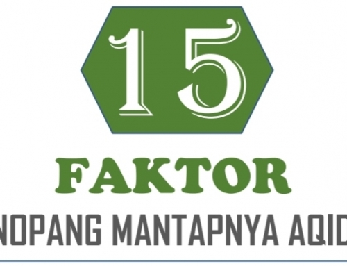 15 Faktor Penopang Mantapnya Aqidah (Bagian 15/15)
